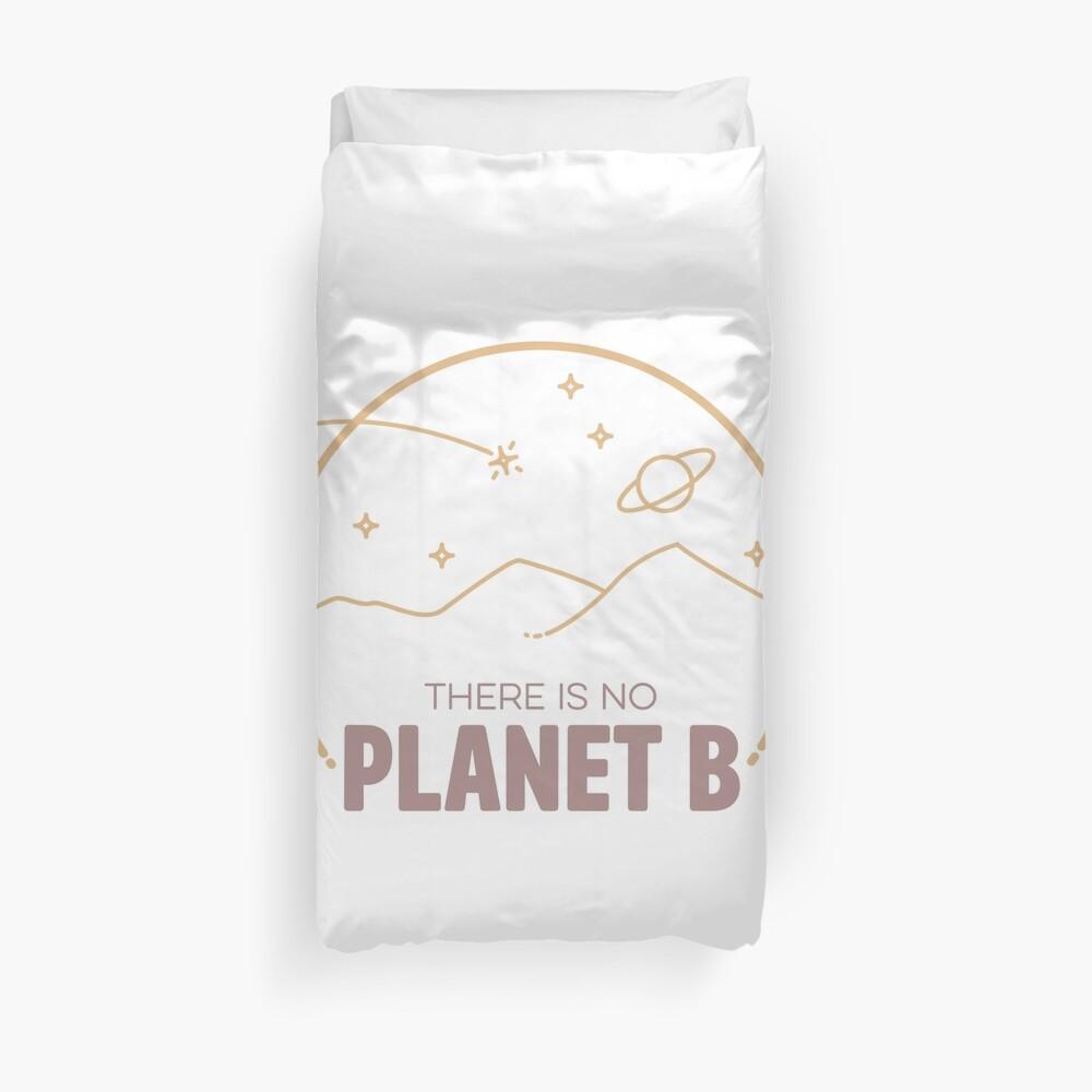Journey to Planet B! Duvet Cover