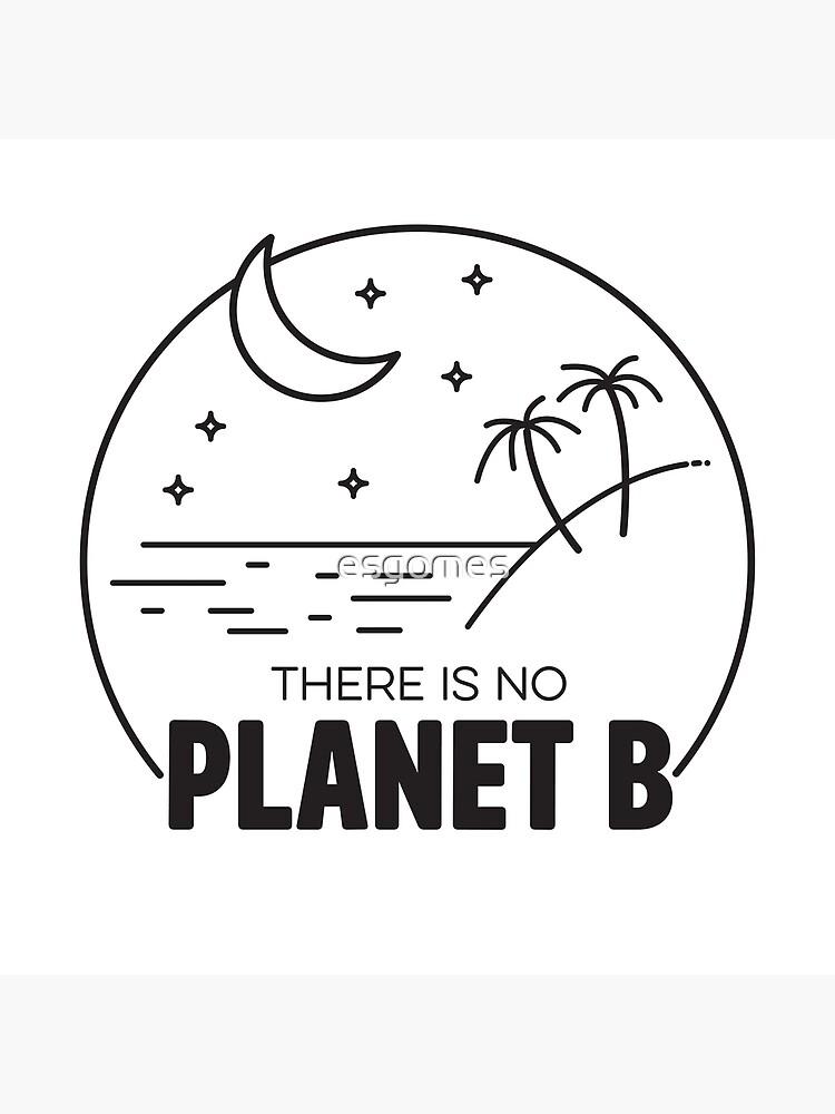 No Plan B - Black by esgomes