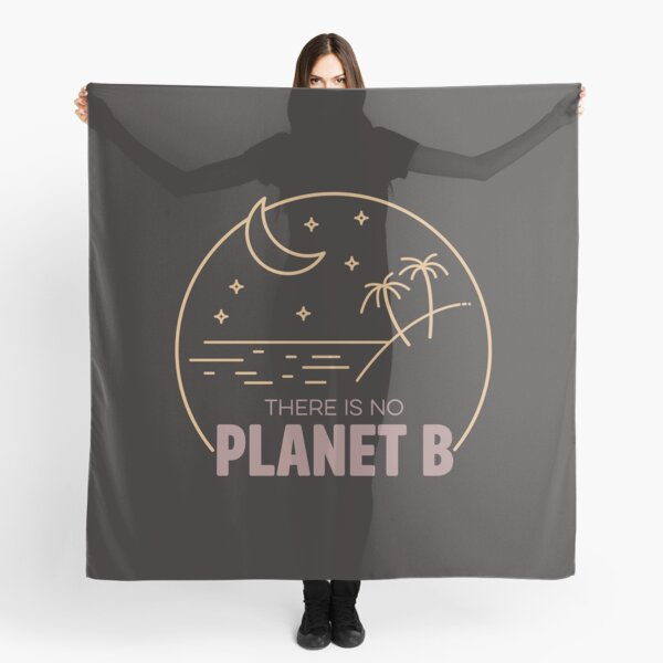 No Plan B for Earth! Scarf