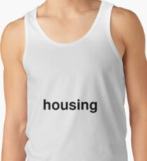 housing Tank Top