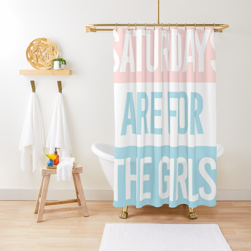 Pastel Saturdays are for the girls  Shower Curtain