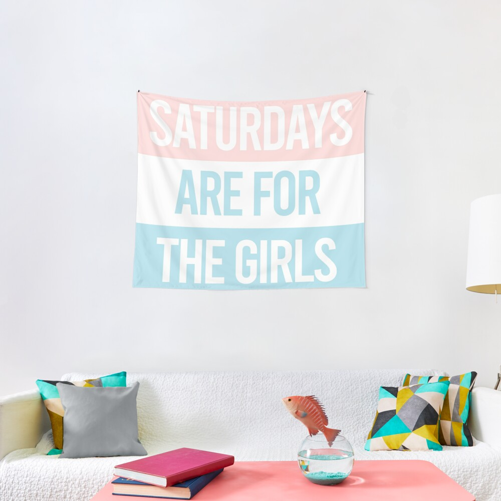 Pastel Saturdays are for the girls  Tapestry