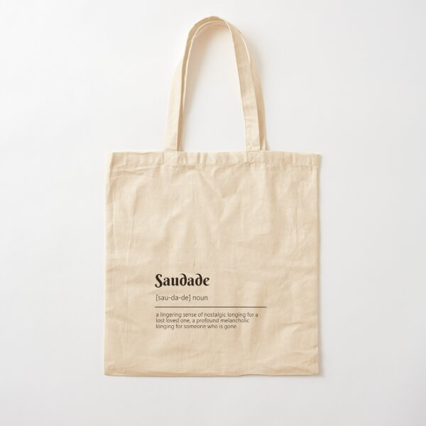 Saudade Definition Dictionary Art Cotton Tote Bag