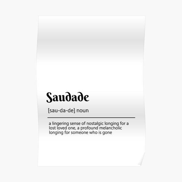 Saudade Definition Dictionary Art Poster
