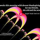 Devout Thanksgiving For My Friends by empowerwithart