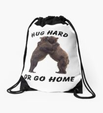 HUG HARD OR GO HOME (black) Drawstring Bag