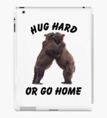 HUG HARD OR GO HOME (black) iPad Case/Skin