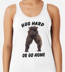 HUG HARD OR GO HOME (black) Racerback Tank Top