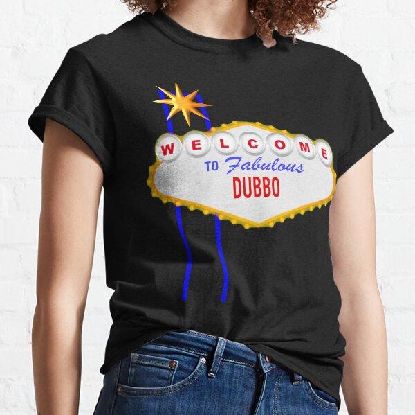 Welcome to Fabulous Dubbo Classic T-Shirt