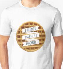 friends. waffles. work  T-Shirt