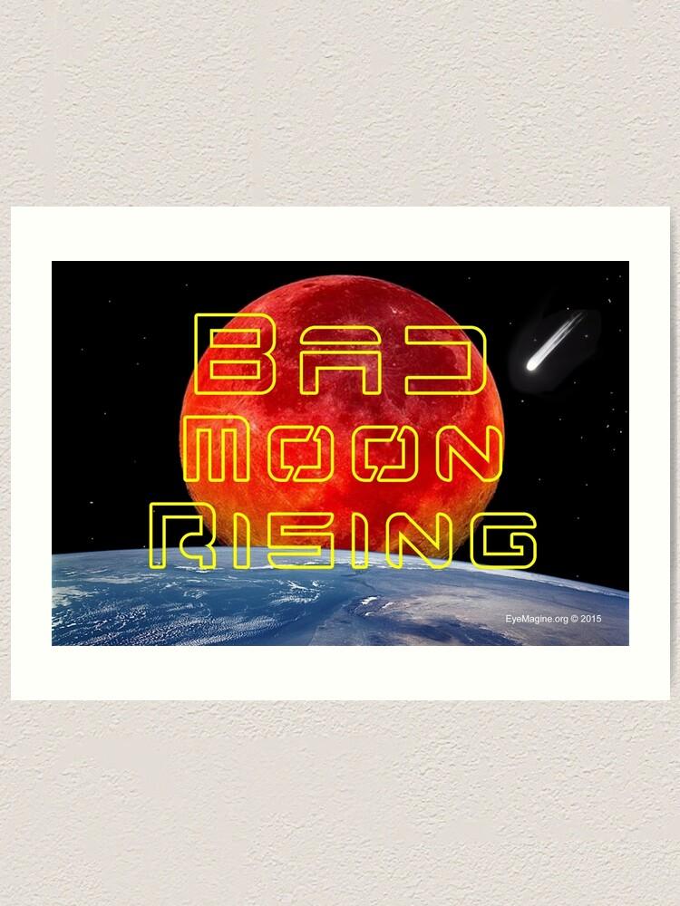 Alternate view of Bad Moon Rising Art Print