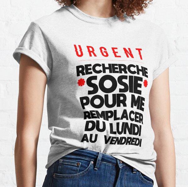 Recherche sosie pour personne feignante T-shirt classique