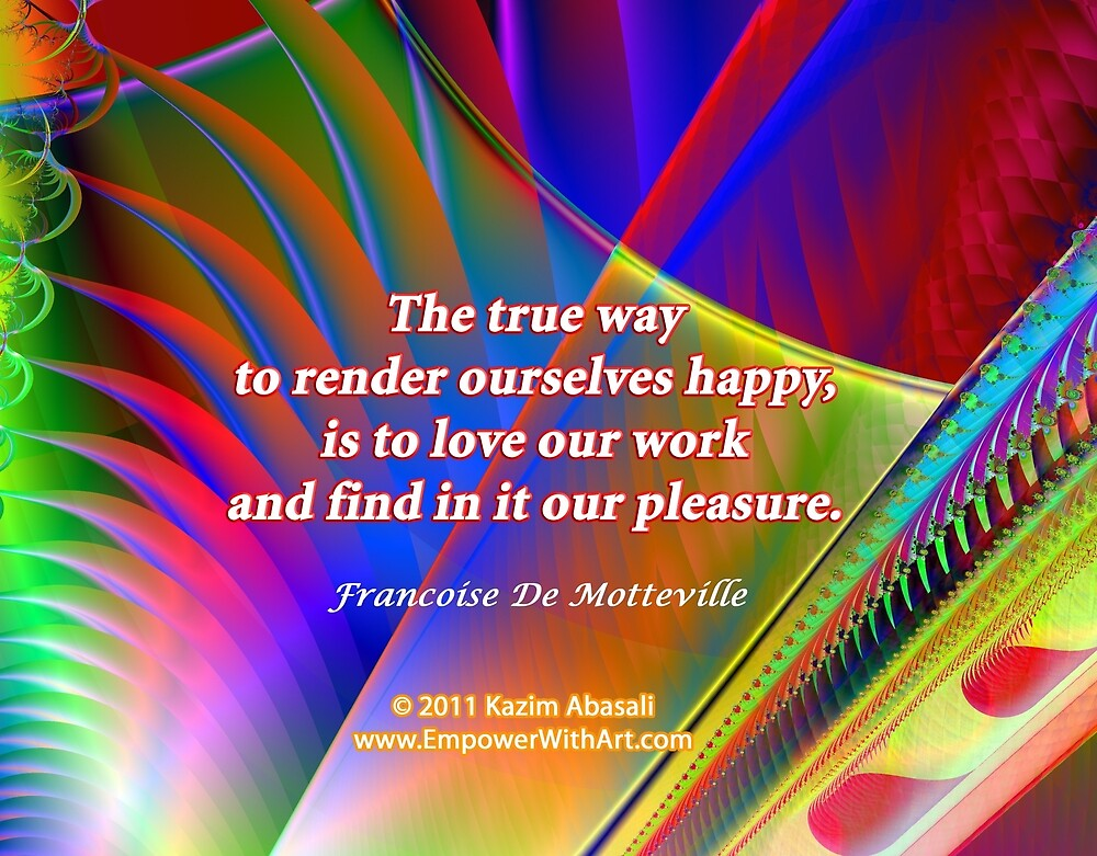 The True Way To Render Ourselves Happy by empowerwithart