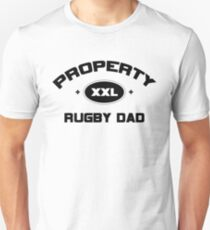 """Rugby """"Property Rugby Dad"""" Unisex T-Shirt"""