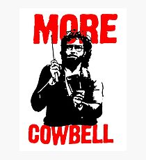 More Cowbell T-Shirt Photographic Print