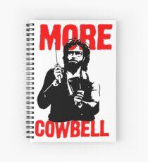 More Cowbell T-Shirt Spiral Notebook