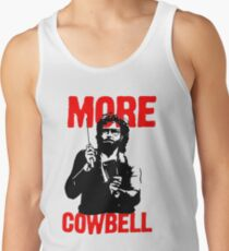 More Cowbell T-Shirt Tank Top