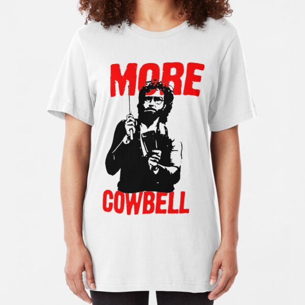 More Cowbell T-Shirt Slim Fit T-Shirt