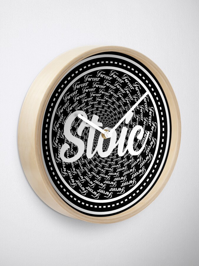 Alternate view of Forever Stoic - Stoic Forever Clock