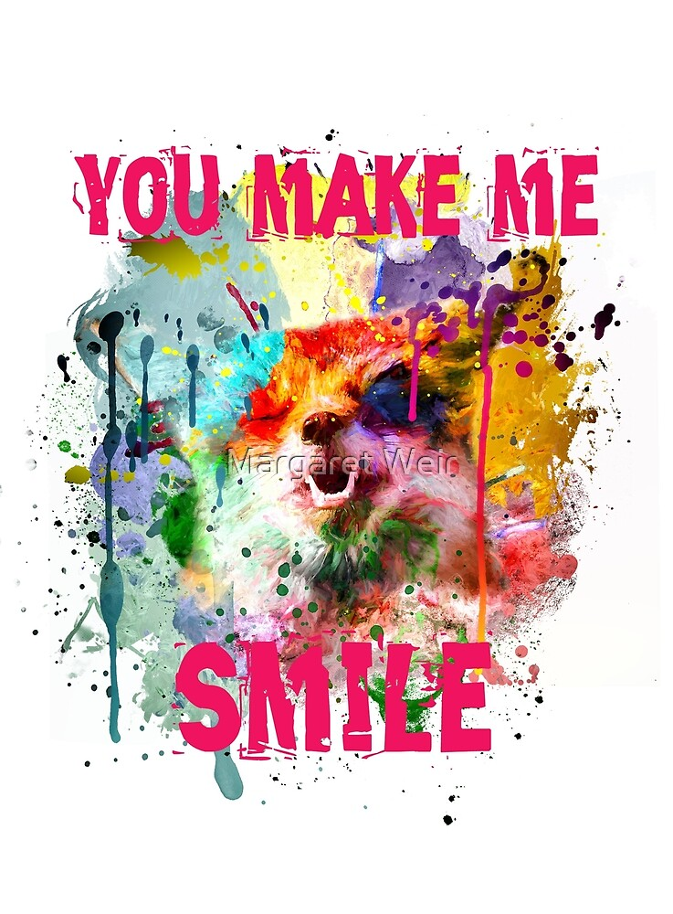 You Make Me Smile by Margaret Weir