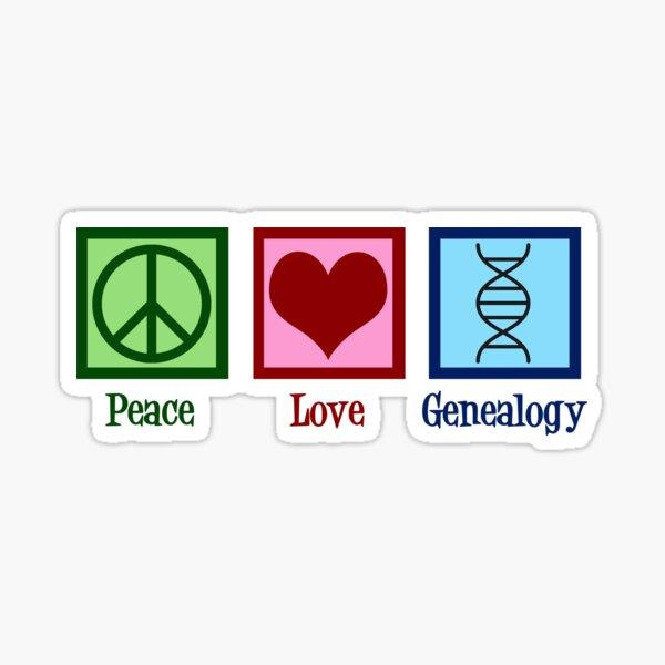 Peace Love Genealogy Sticker