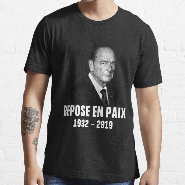 Jacques Chirac 1932 2019 - tee-shirt repose en paix T-shirt essentiel