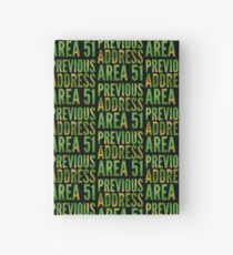 Previous Address Area 51 - Alien Gift Hardcover Journal