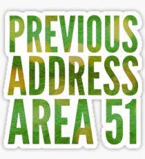 Previous Address Area 51 - Alien Gift Sticker