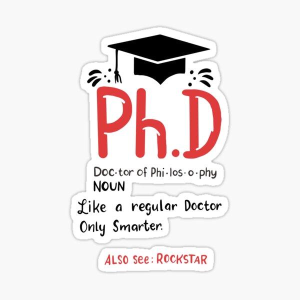PhD Graduation Gifts Sticker