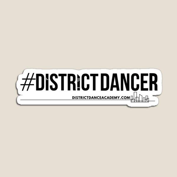 #DistrictDancer Magnet
