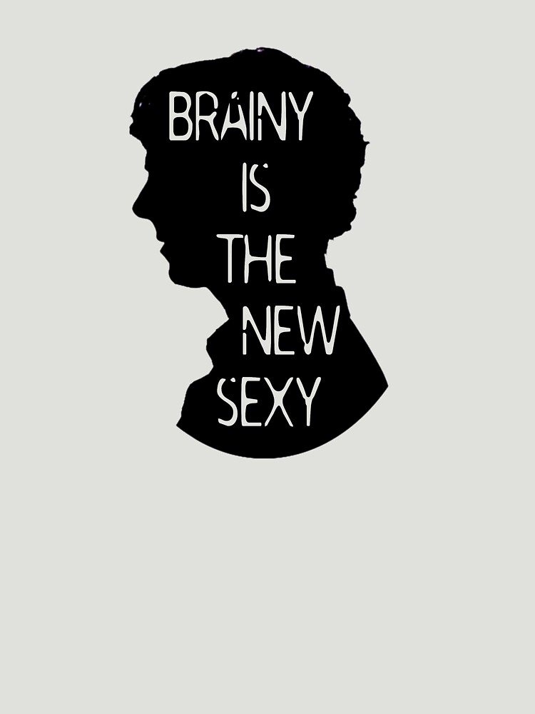 Brainy is the new sexy by scarfandjumper