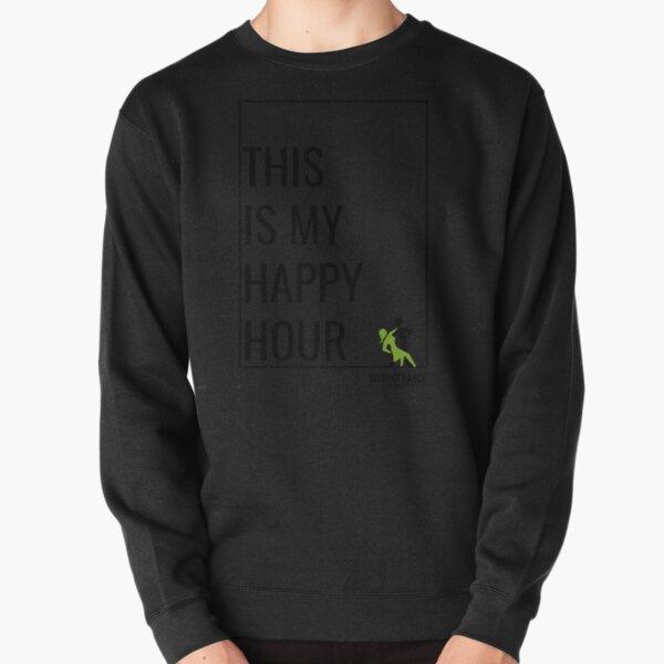 """This Is My Happy Hour"" DDA Logo Pullover Sweatshirt"