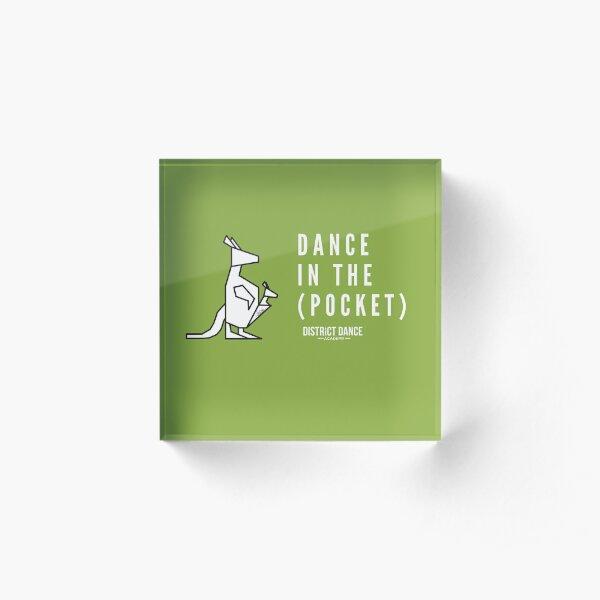 """Dance In The Pocket"" DDA Logo (White) Acrylic Block"