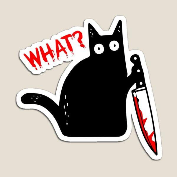 Funny Murderous Cat Holding Knife Halloween Costume - Black Cat WHAT? Magnet