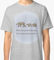 Promises to keep Classic T-Shirt