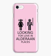 Looking for love in Alderaan places iPhone Case/Skin