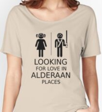 Looking for love in Alderaan places Women's Relaxed Fit T-Shirt