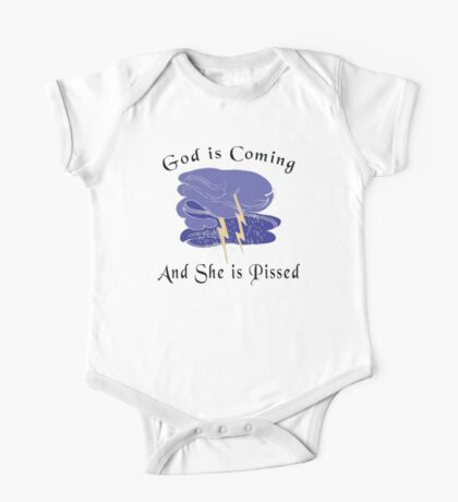 "Funny Women's ""God Is Coming And She Is Pissed"" Kids Clothes"