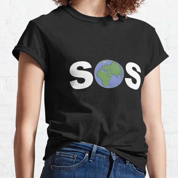 SOS PLANET EARTH- Lets Look After Her Classic T-Shirt