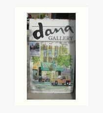 'dana Gallery' Sign. Art Print