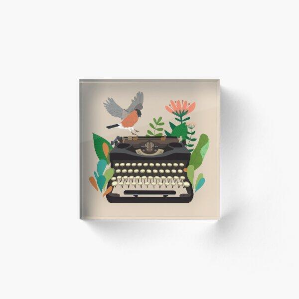 The bird and the typewriter Acrylic Block