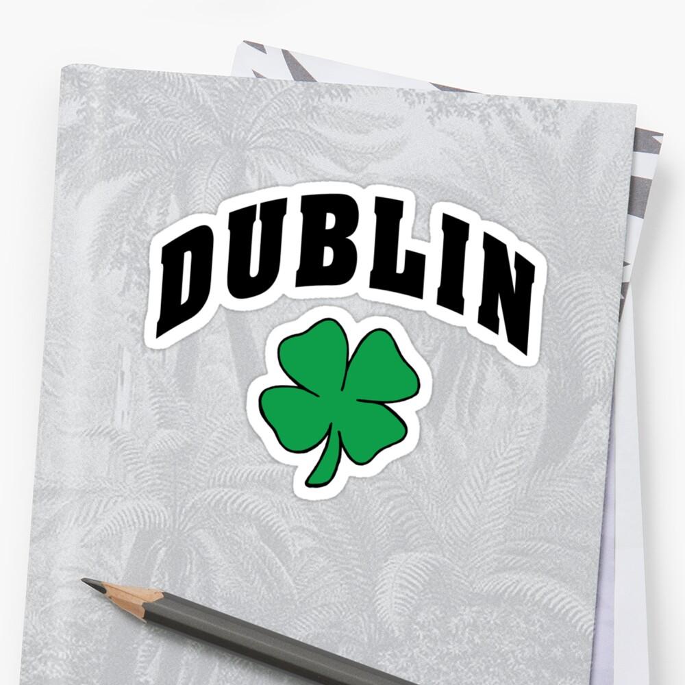 Irish Dublin by HolidayT-Shirts