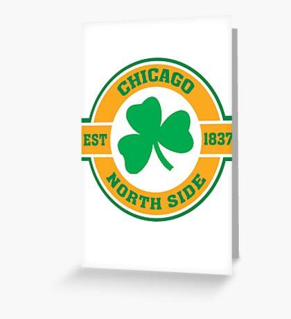 Chicago Northside Irish Greeting Card