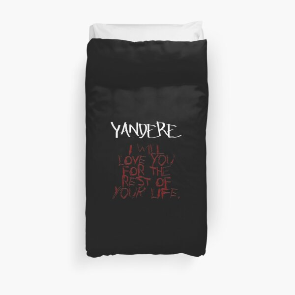 Yandere - I will love you Duvet Cover