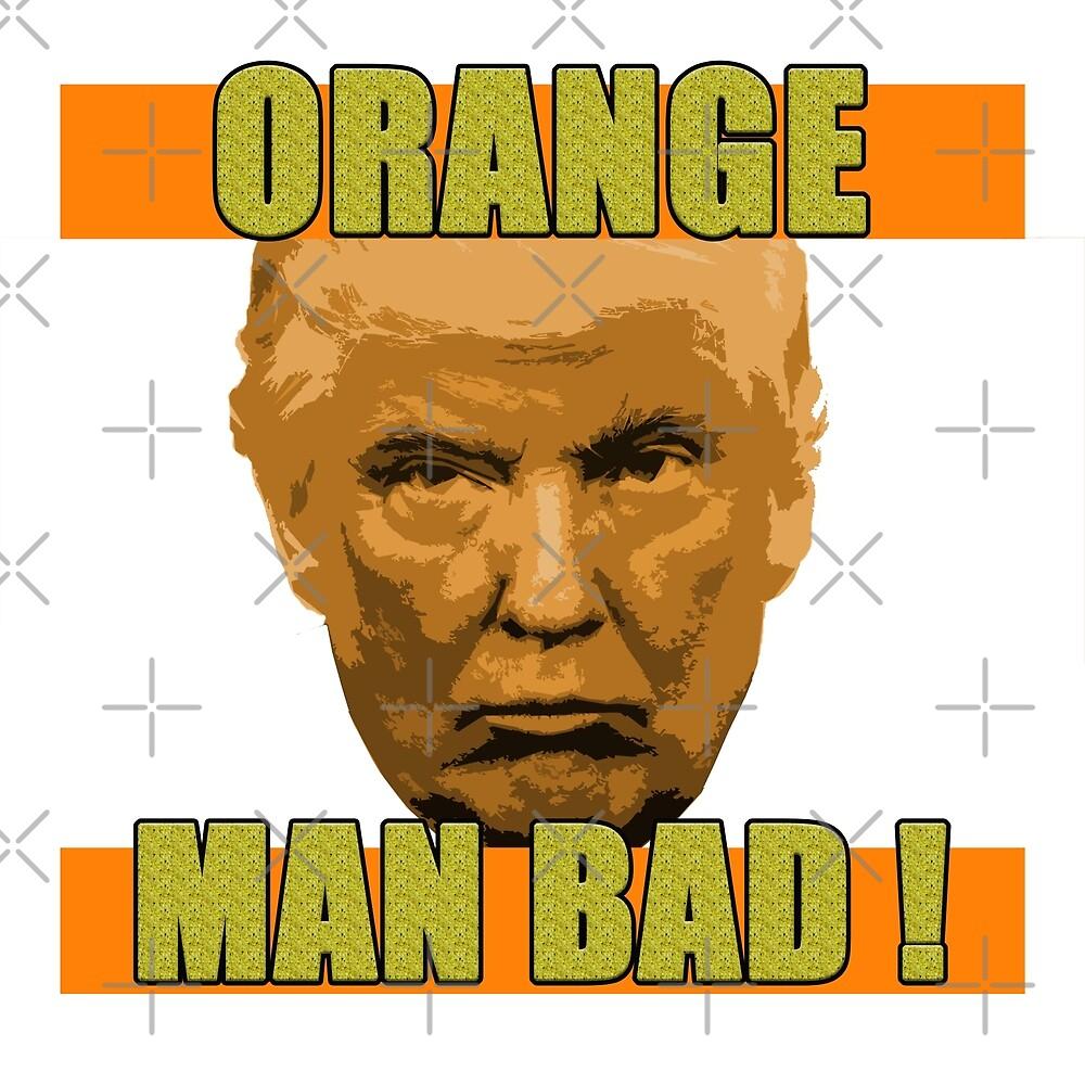OrangeManBad by endbozz