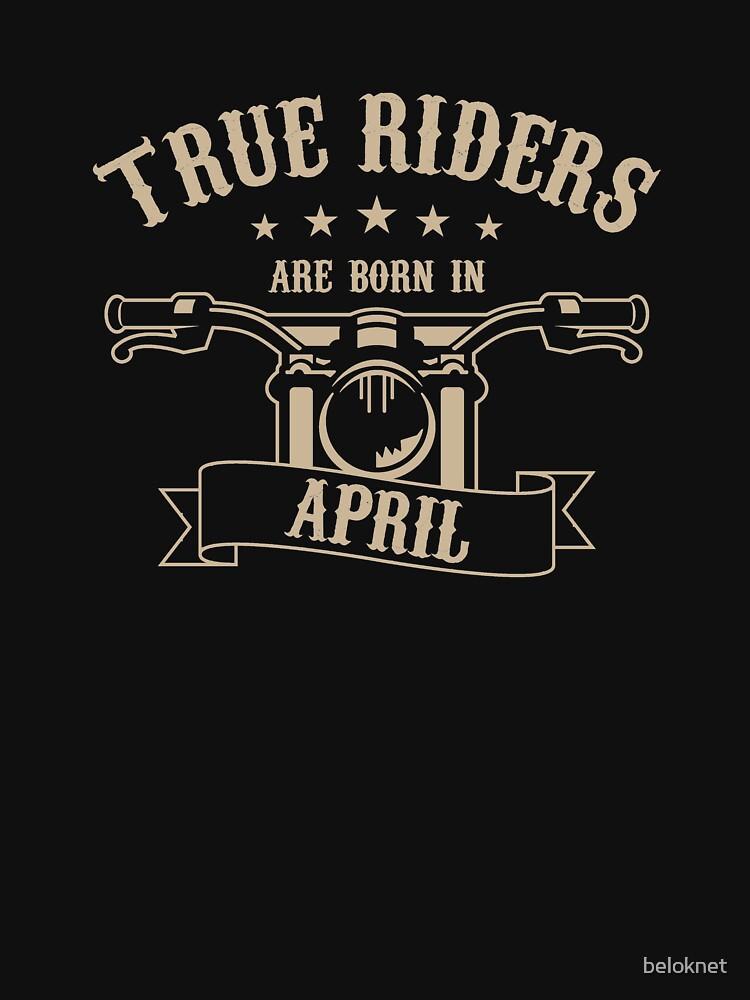 True Riders are born in April by beloknet