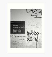 Do Not Write on the Walls Art Print