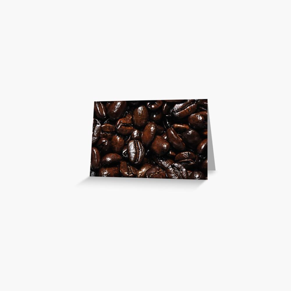 Dark Roast Coffee Greeting Card