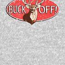 Buck Off Deer Hunter by MudgeStudios