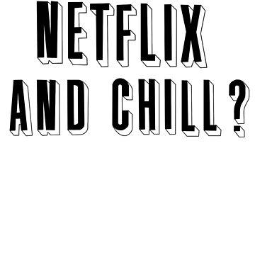 netflix and chill by bigosodesign